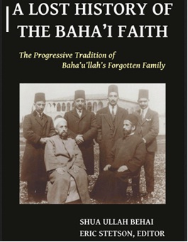 The Lost History of Baha'i Faith